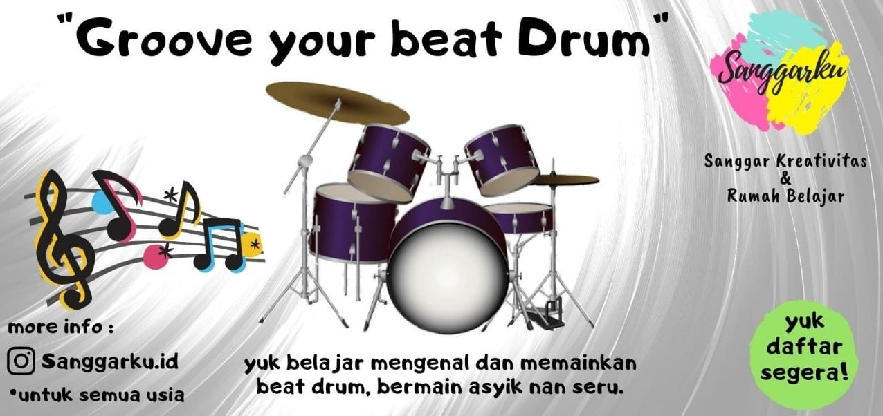 Kursus Musik Sanggarku - Groove Your Beat Drum