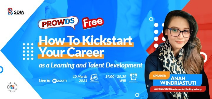 PROWDS: How to Kickstart Your Career as a Learning and Talent Development - SDM