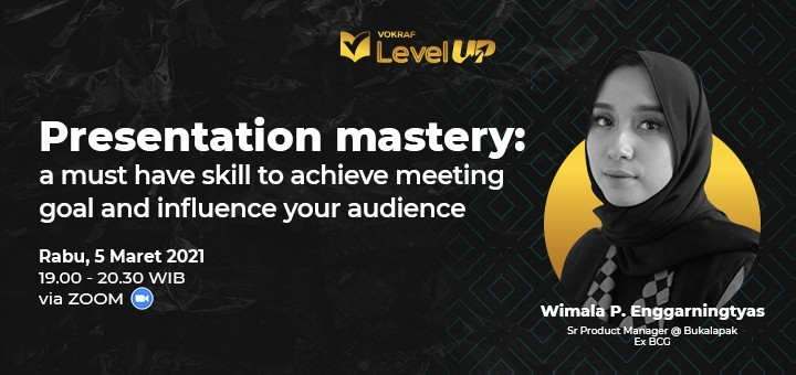 Vokraf Level Up - Presentation mastery: a must have skill to achieve meeting goal and influence