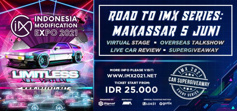 Road to IMX Series: Virtual Stage Makassar