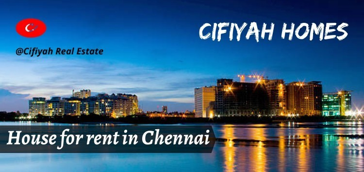 House for rent in Chennai: Features of a profitable rental property