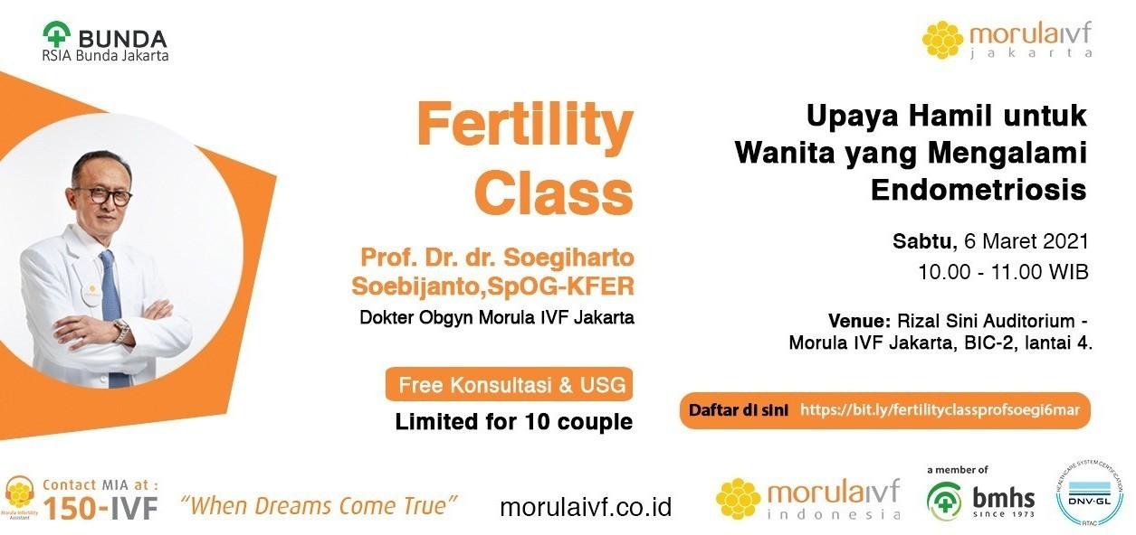 Morula Fertility Class Bersama Prof. Dr. dr. Soegiharto Soebijanto, SpOG-KFER