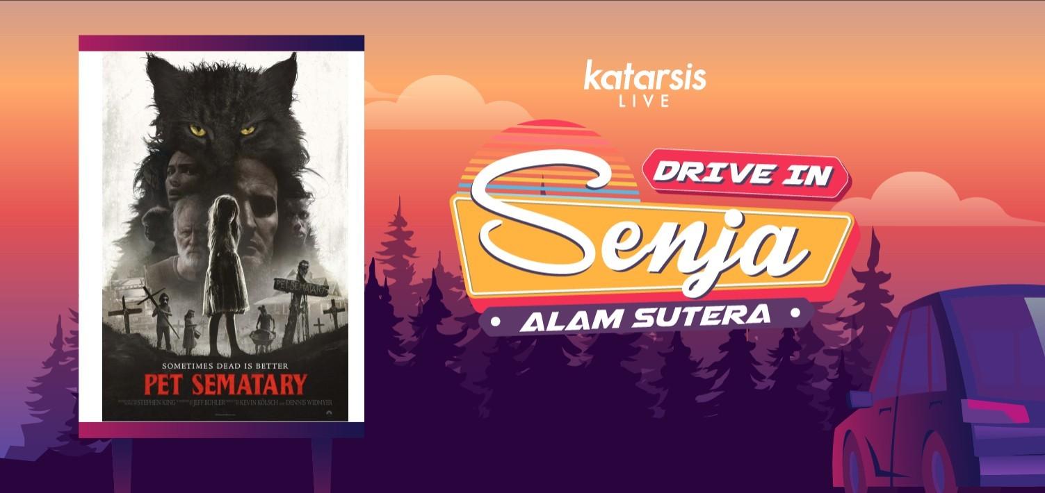 Drive-In Senja Alam Sutera: Pet Sematary