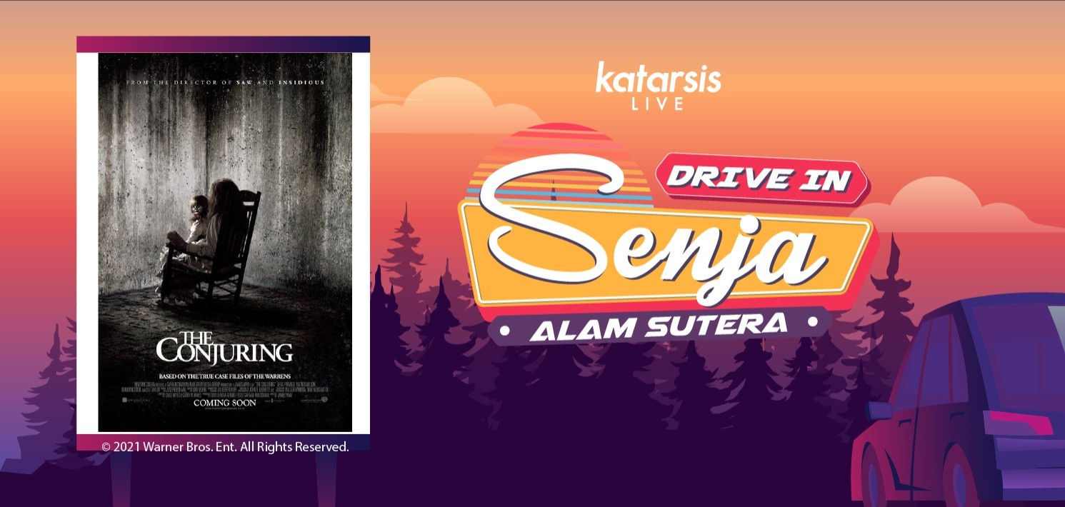 Drive-In Senja Alam Sutera: The Conjuring