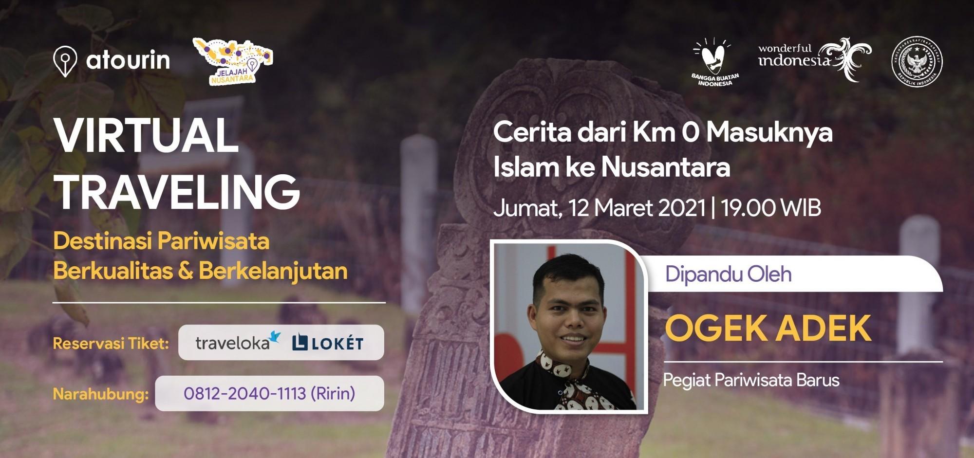 Cerita dari Km 0 Masuknya Islam ke Nusantara