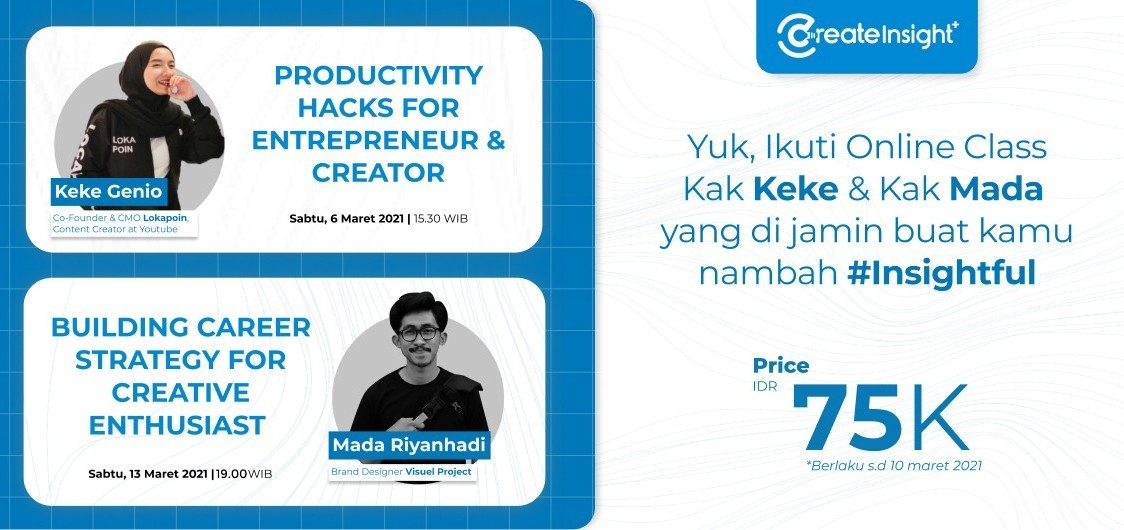[BUY 1 GET 1] CreateInsight March Class Promo Bundling with Keke Genio & Mada Riyanhadi