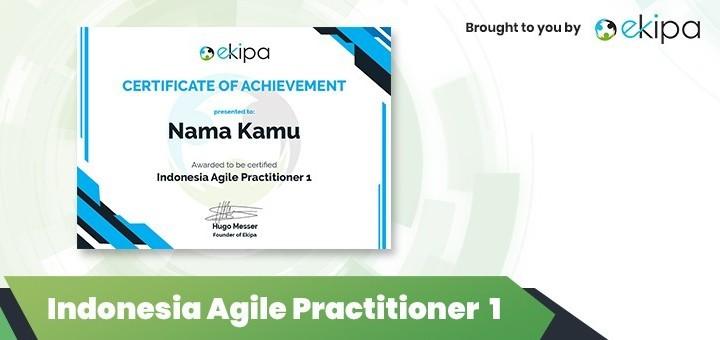 Ekipa Certification: Indonesia Agile Practitioner 1