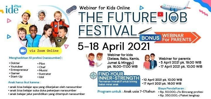 Webinar orang tua dan anak - The Future Jobs