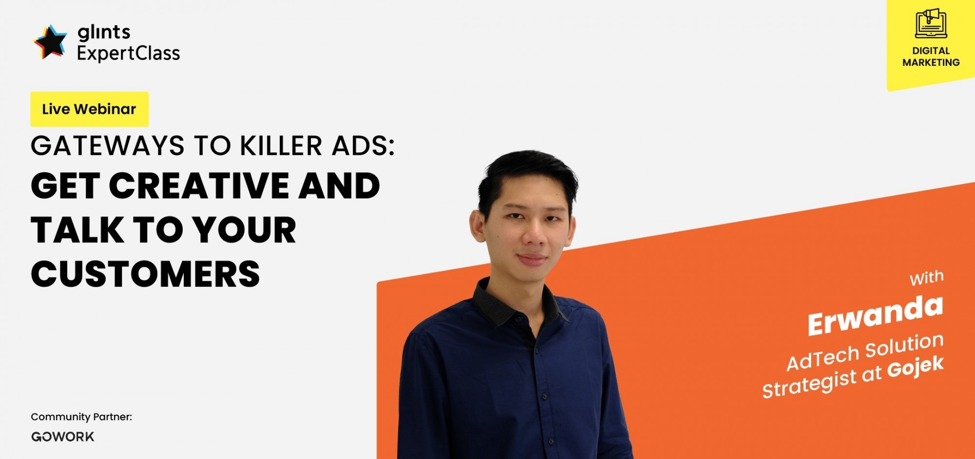 [Online Glints ExpertClass] Gateways to Killer Ads: Get Creative and Talk to Your Customers