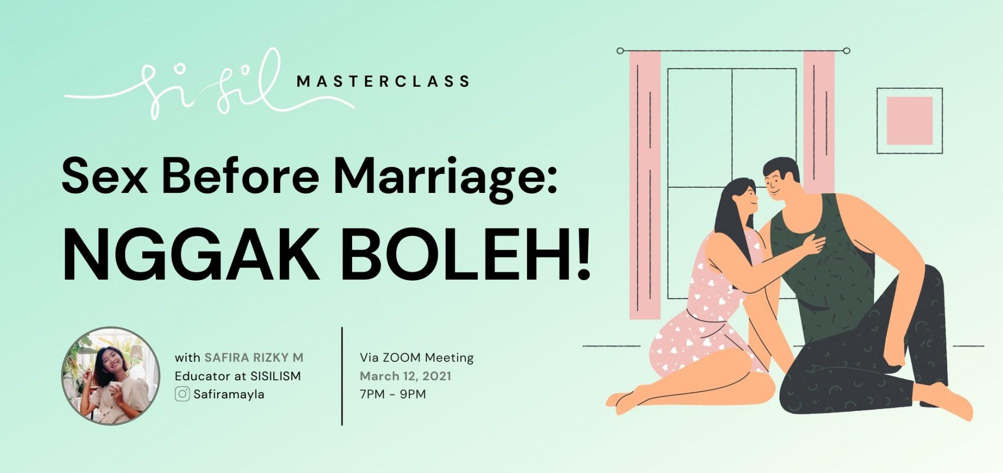 Sex Before Marriage? Nggak Boleh!