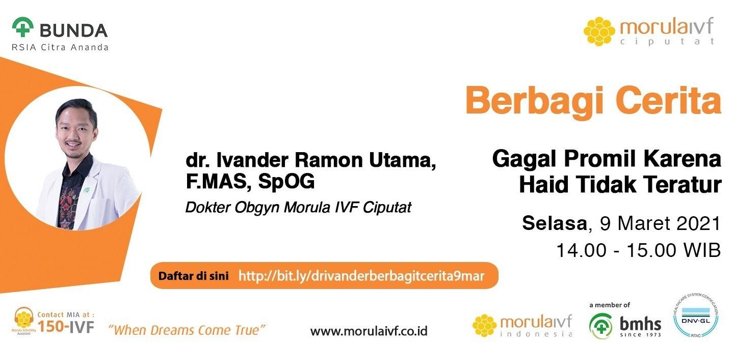 Morula Berbagi Cerita bersama dr. Ivander Ramon Utama, F.MAS, SpOG