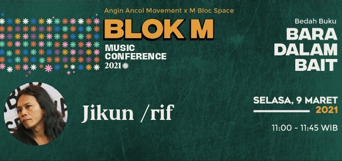 "Blok M Music Conference: Bedah Buku ""Bara Dalam Bait"" Karya Jikun /rif"