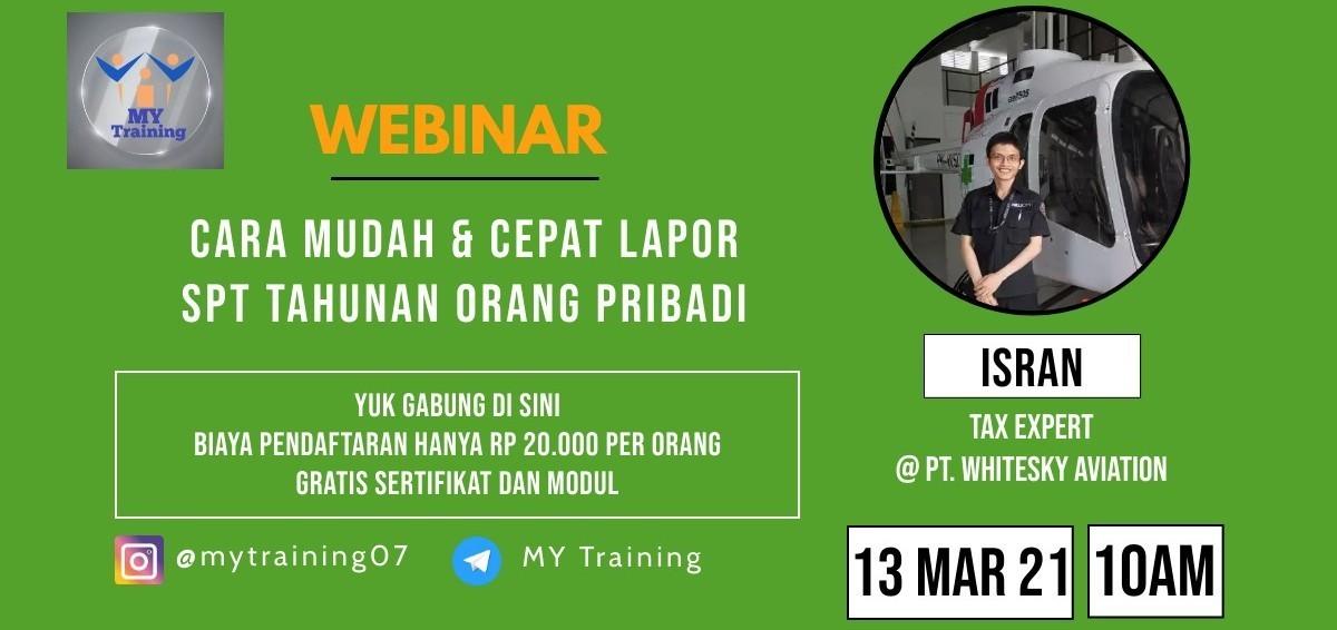 Webinar MY Training (Cara Mudah & Cepat Lapor SPT Tahunan Orang Pribadi)