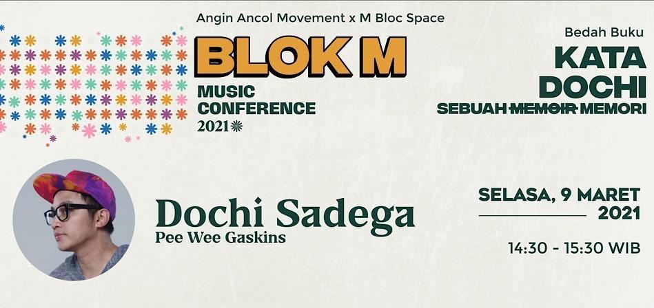 """Blok M Music Conference: Bedah Buku """"Kata Dochi"""" Karya Dochi Sadega (Pee Wee Gaskins)"""
