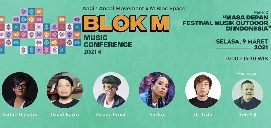"Blok M Music Conference: ""Masa Depan Festival Musik Outdoor di Indonesia"""