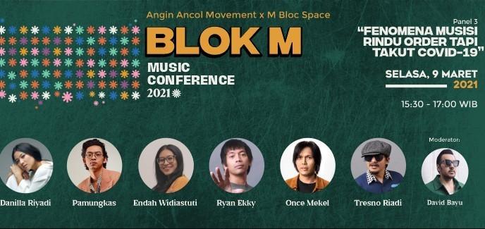 "Blok M Music Conference: ""Fenomena Musisi Rindu Order Tapi Takut COVID-19"""