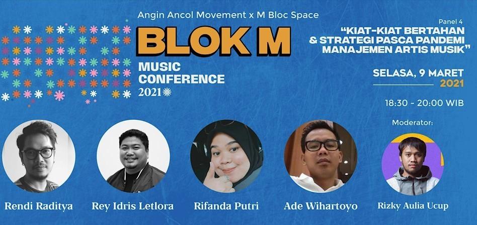 """Blok M Music Conference: """"Kiat-kiat Bertahan & Strategi Pasca Pandemi Manajemen Artis Musik"""""""