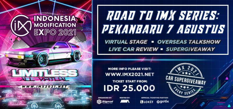 Road to IMX Series: Virtual Stage Pekanbaru