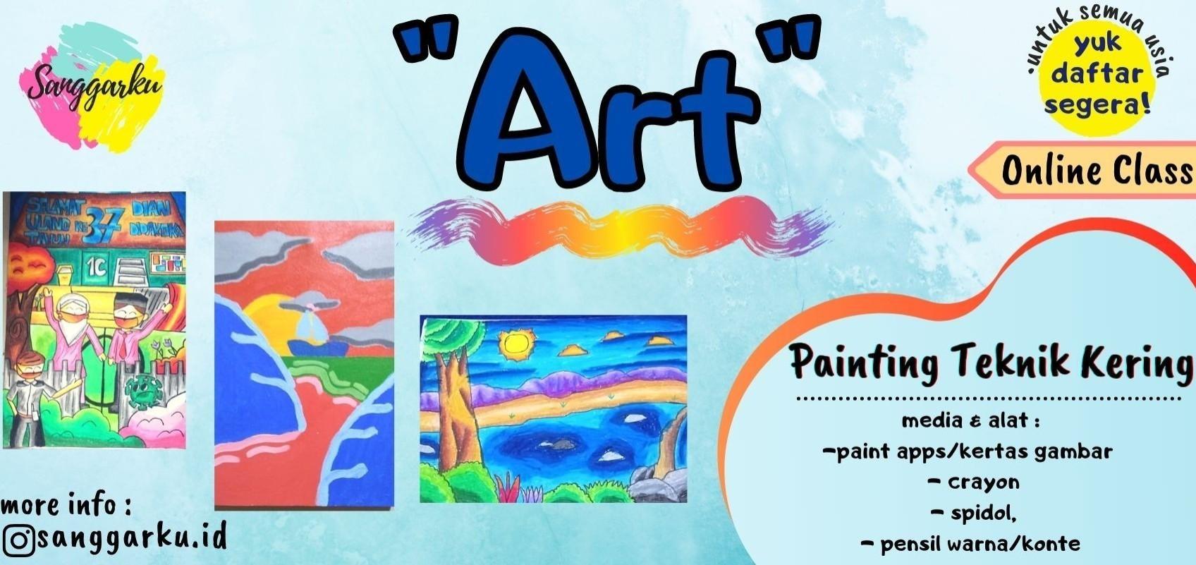 Kursus Sanggarku - Art Class (Painting Teknik Kering)
