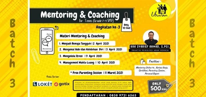 Mentoring & Coaching for Teens (Grade 7-9 SMP) Batch-3