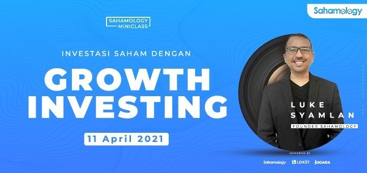 GROWTH INVESTING - SAHAMOLOGY