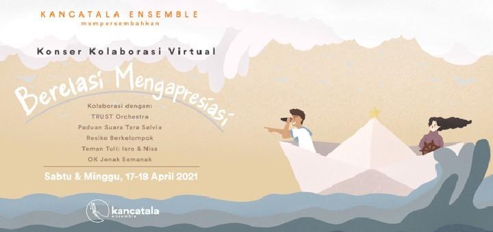 Konser Kolaborasi Kancatala: Berelasi Mengapresiasi Show 1