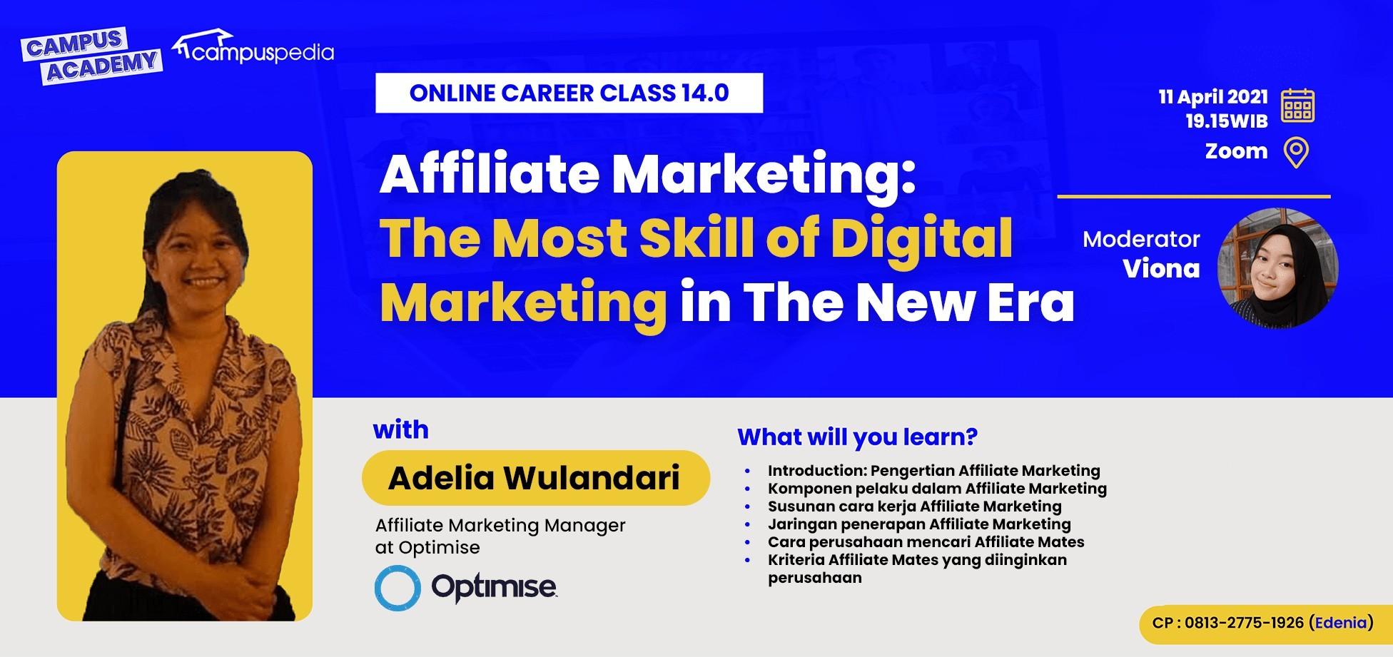 Affiliate Marketing: The Most Skill of Digital Marketing in The New Era