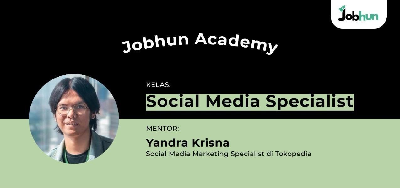 Jobhun Academy: Social Media Specialist 0621