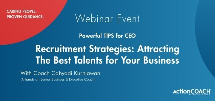 Recruitment Strategies: Attracting The Best Talents for Your Business