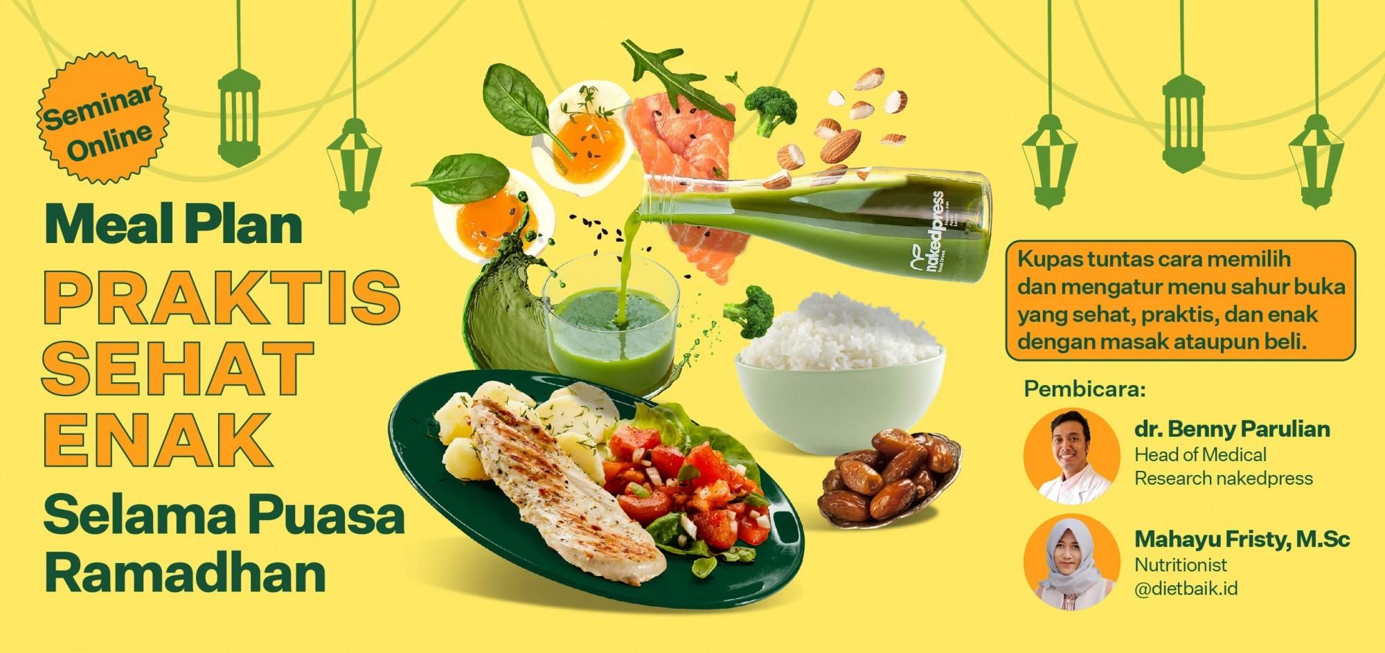 Meal Plan Praktis Sehat Enak Selama Puasa Ramadan