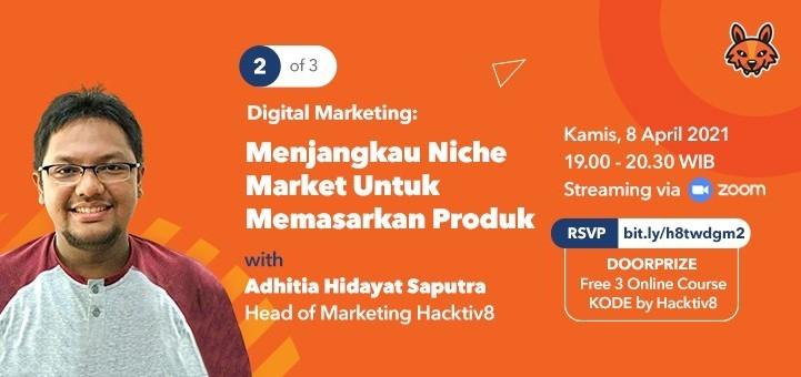 Digital Marketing: Menjangkau Niche Market Untuk Memasarkan Produk