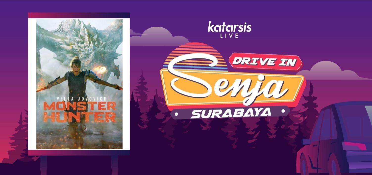 Drive-In Senja Surabaya: Monster Hunter
