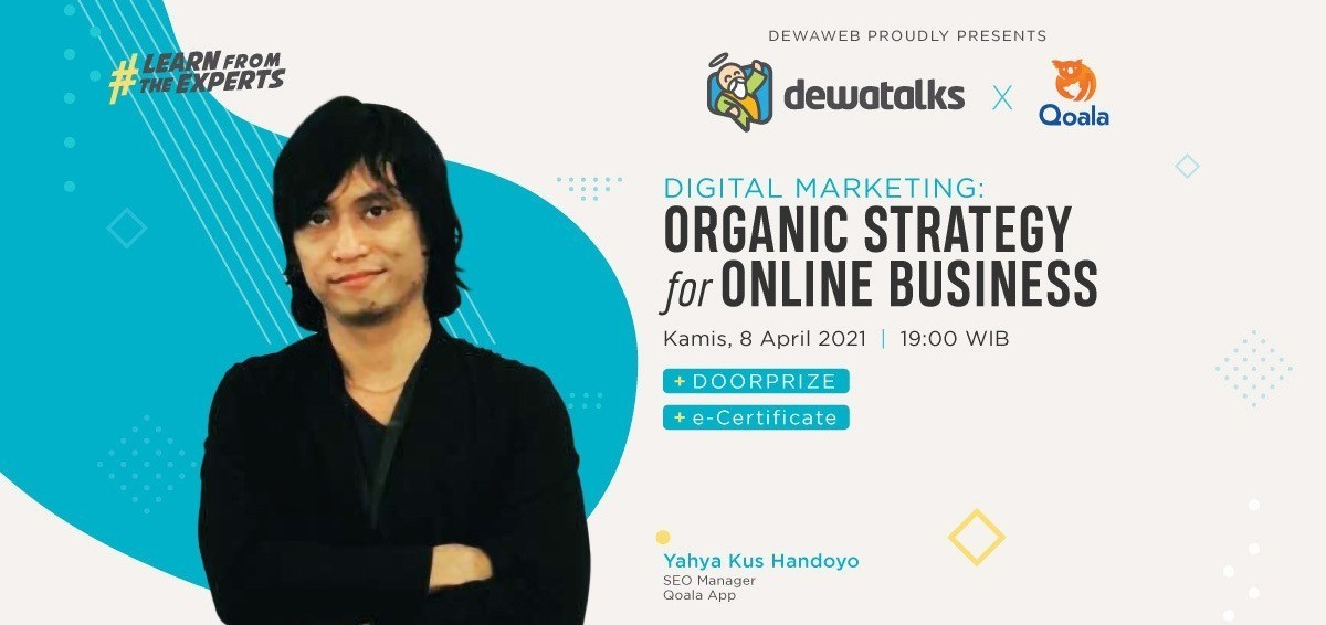 Dewatalks Webinar: Digital Marketing - Organic Strategy for Online Business