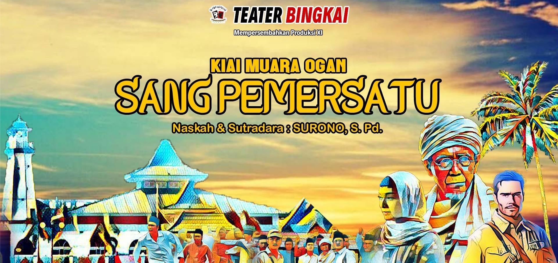 Pementasan Teater SANG PEMERSATU