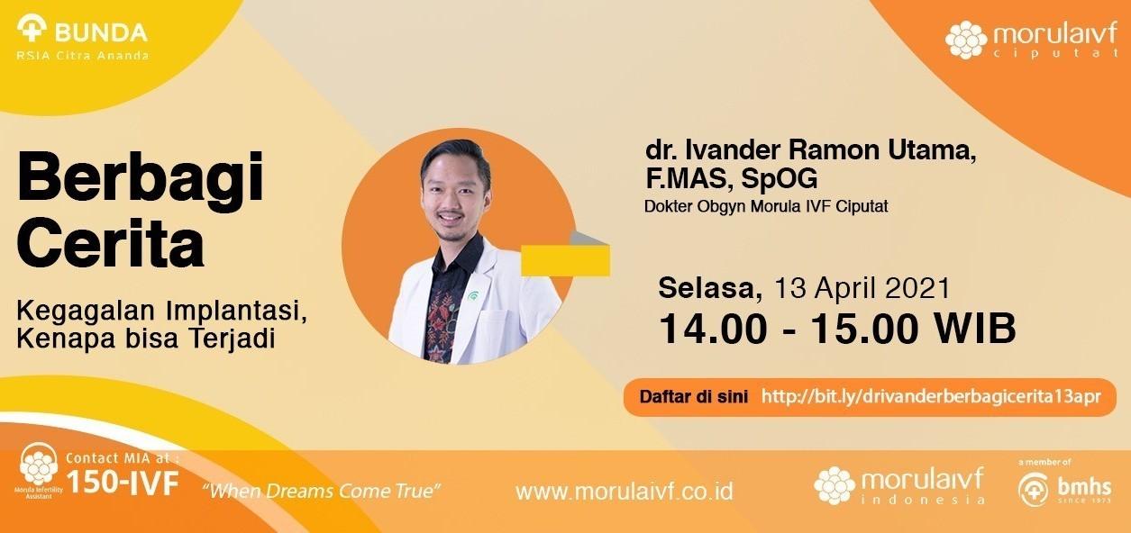 Morula Berbagi Cerita dr. Ivander Ramon Utama, F.MAS, SpOG