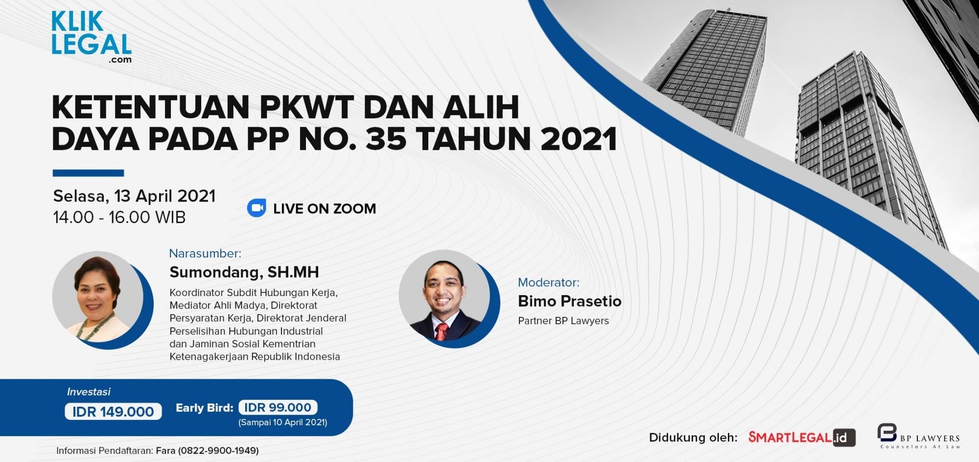 Ketentuan PKWT dan Alih Daya Pada PP No. 35 Tahun 2021