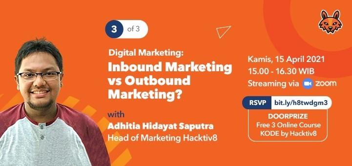 Digital Marketing: Inbound Marketing vs Outbound Marketing?