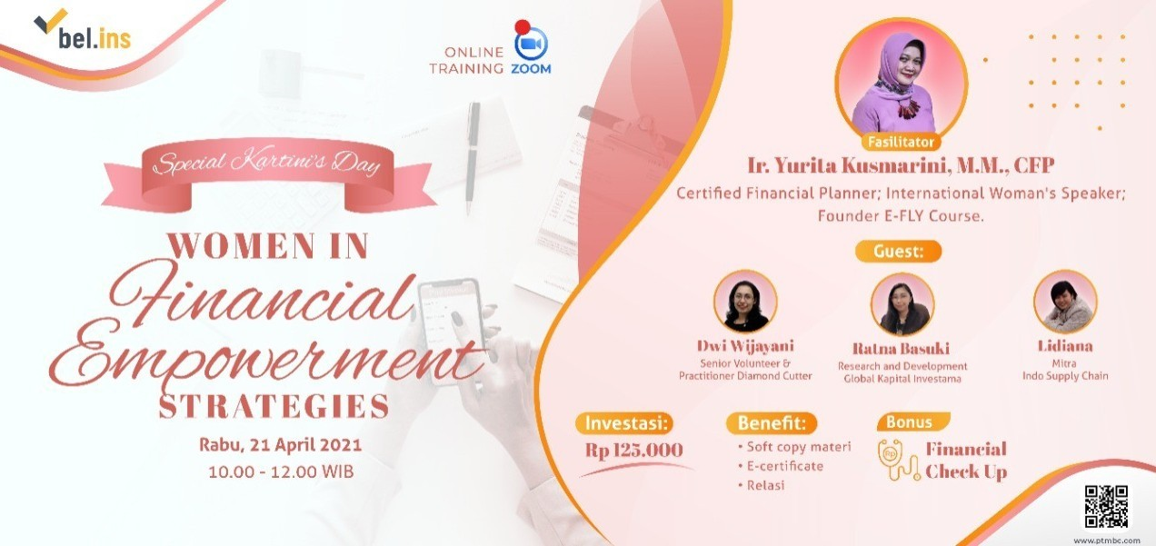 Special Kartini's Day: WOMEN IN FINANCIAL EMPOWERMENT STRATEGIES
