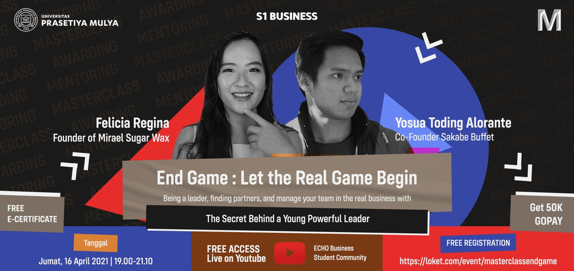 ECHO Masterclass End Game: The Secret Behind a Young Powerful Leader