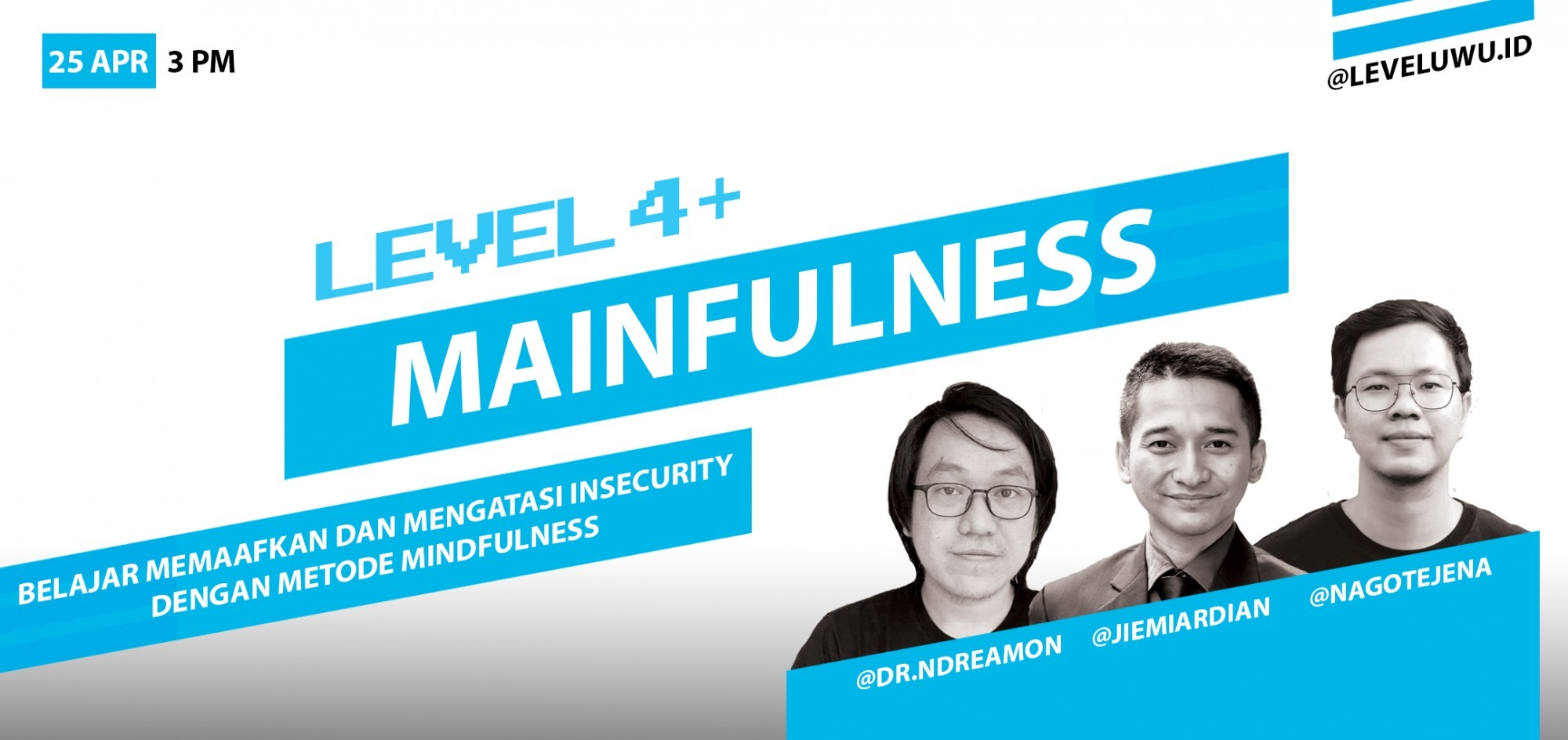 MAINFULNESS (Memaafkan dan Mengatasi Insecurity dengan Metode Mindfulness)