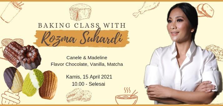 Baking Class with Rozma Suhardi (Canele & Madeline)