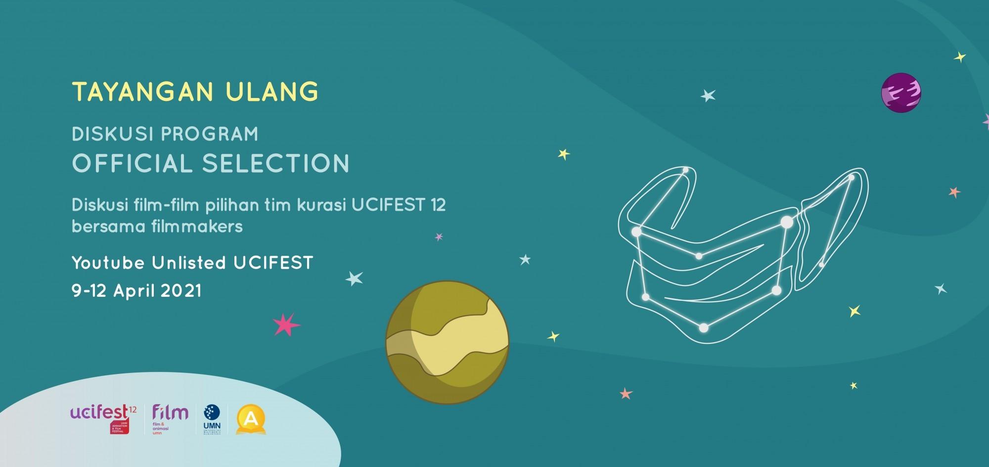 TAYANGAN ULANG DISKUSI PROGRAM: OFFICIAL SELECTION