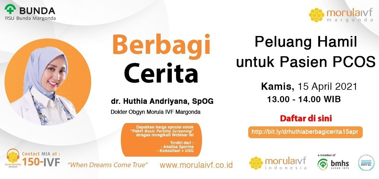Morula Berbagi Cerita dr. Huthia Andriyana, SpOG