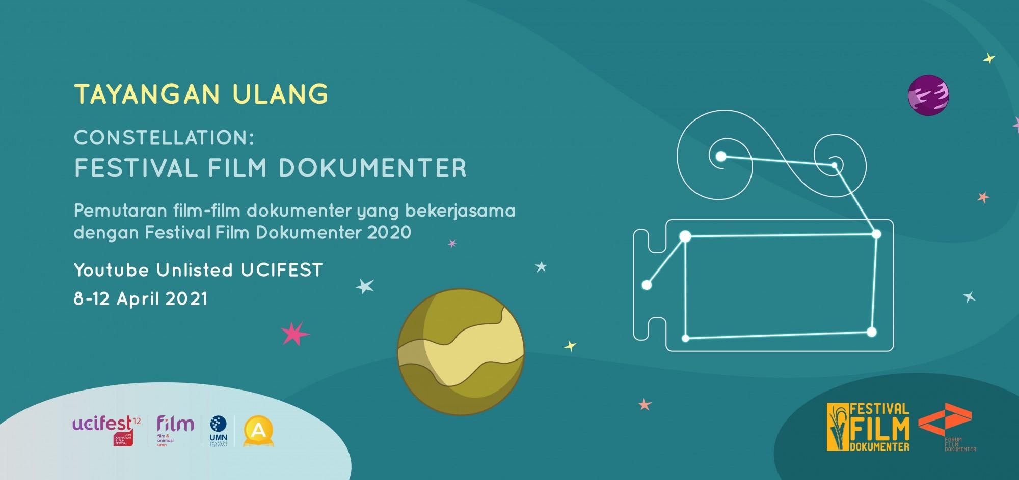 TAYANGAN ULANG PEMUTARAN CONSTELLATION: FESTIVAL FILM DOKUMENTER