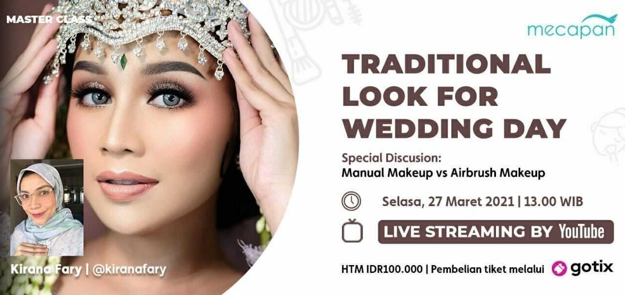 Mecapan Online Master Class - Traditional Look For Wedding Day