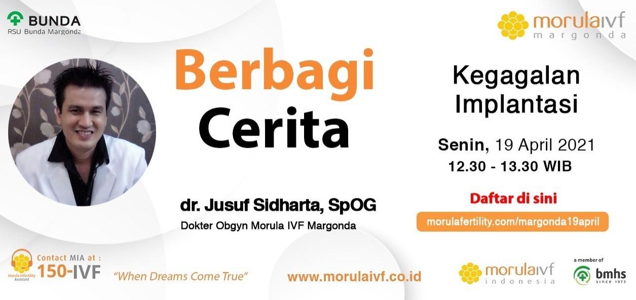 Morula Berbagi Cerita dr. Jusuf Sidharta, Sp. OG