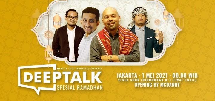 DEEP TALK SPESIAL RAMADHAN - JAKARTA
