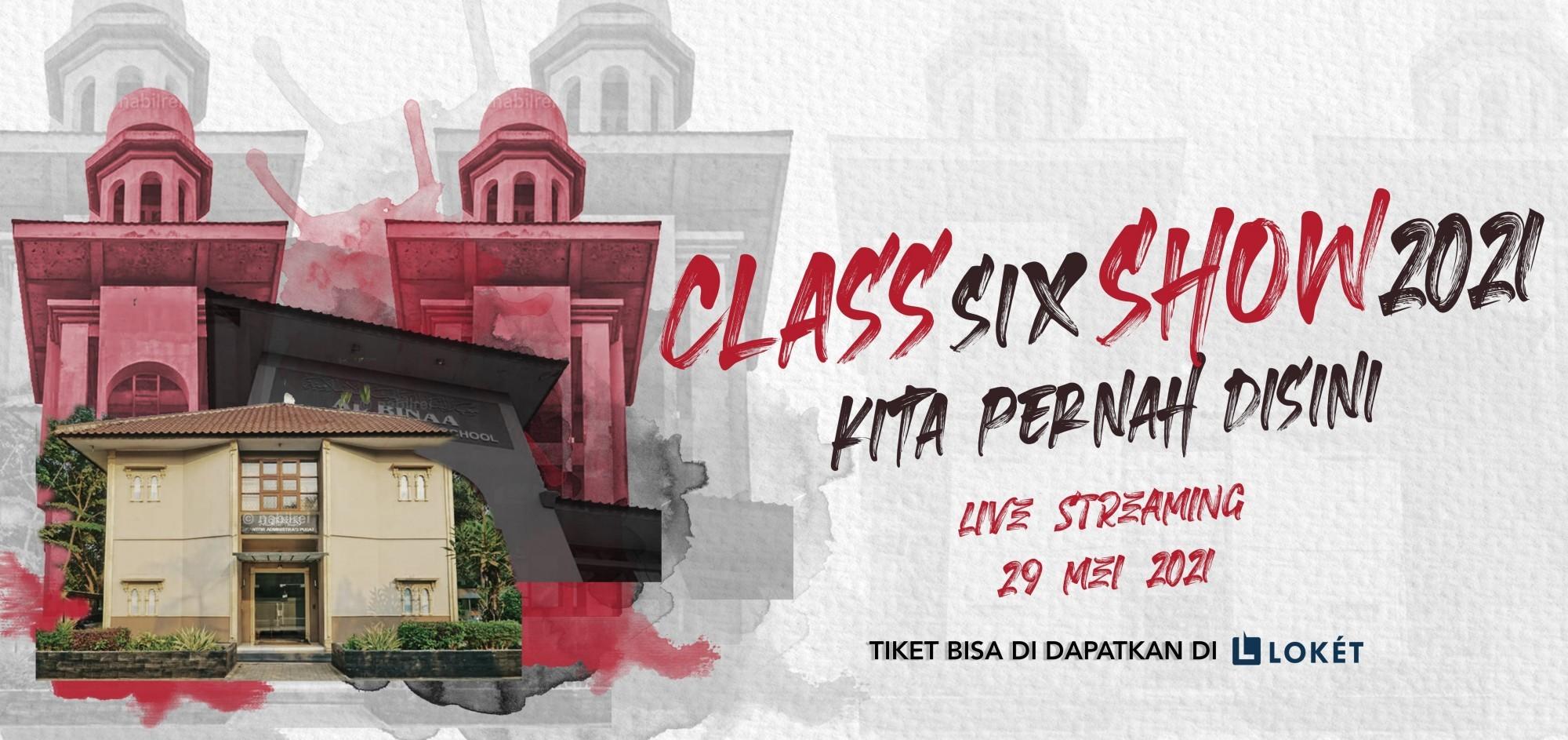 Class Six Show 2021 - Senior/General
