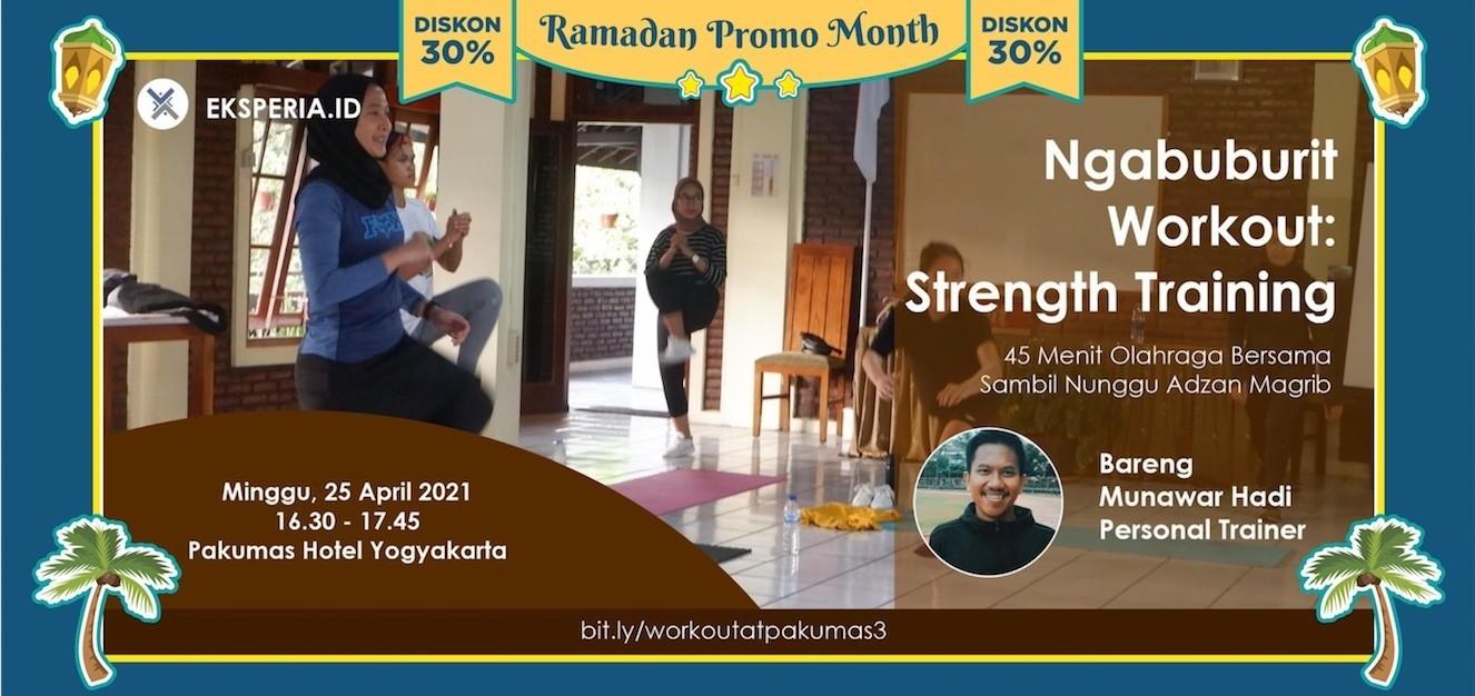 EKSPERIA.ID - Ngabuburit Workout Strength Trainning