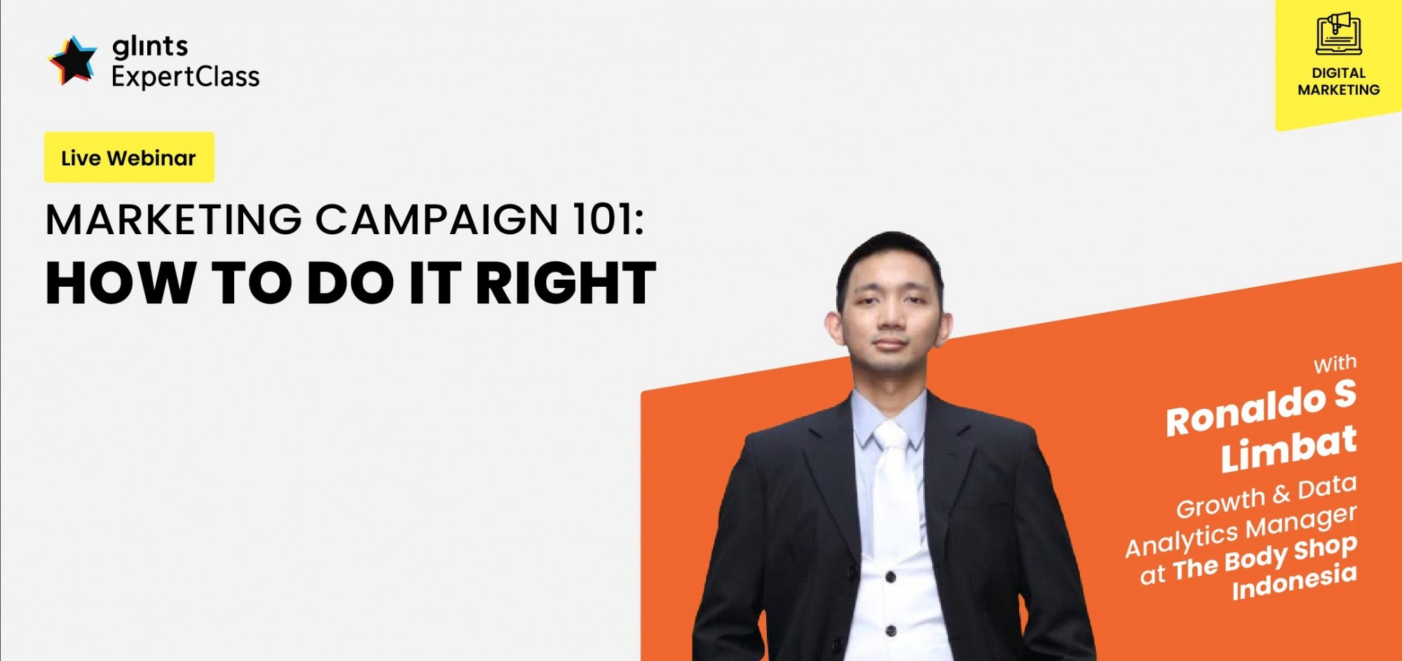 [Online Glints ExpertClass] Marketing Campaign 101: How To Do It Right